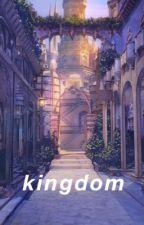 kingdom ; minishaw by youtubenights