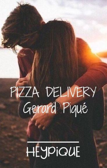 Pizza Delivery  Gerard Piqué (Wattys2016)