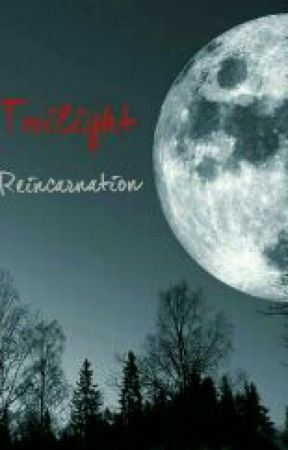 Twilight : Réincarnation  by LauraTylerJosh