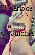 El Diario de un Suicida...  by JessTheKiller03