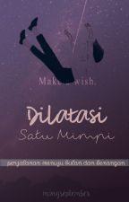 Dilatasi Satu Mimpi by mongseptember