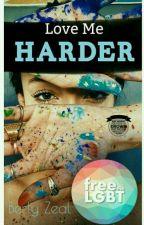 Love Me Harder (GxG) by berlyzeal