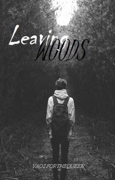 Leaving woods [boyxman]