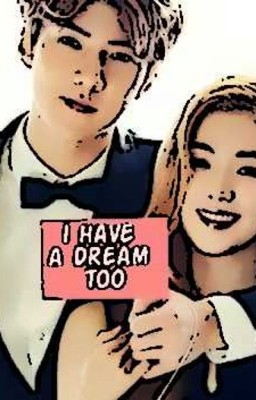 I have a dream too ( Oh Sehun x Irene )