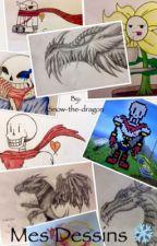 Mes dessins ❄️ by Snow-the-dragon