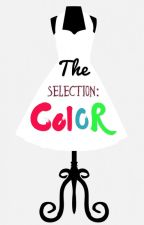The Selection: Color by cosmictaco22