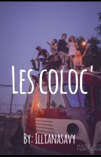 Les coloc' by illianasavy