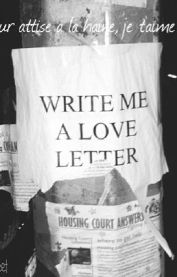 write me a love letter