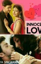 Innocent Love  by TaniyaSinghania