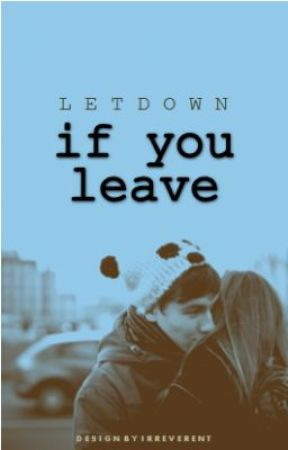 If You Leave by letdown
