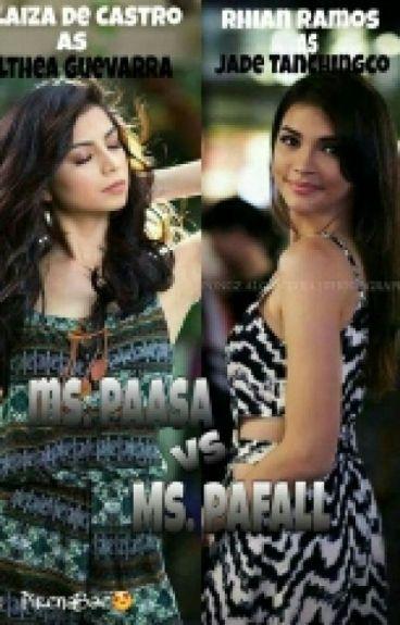 Ms.Paasa vs. Ms. Pafall