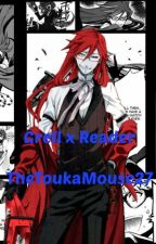 Grell x  Reader by TheToukaMouse27