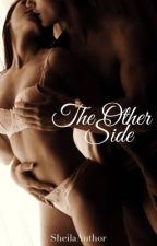 The Other Side by SheilaAuthor