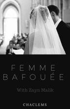 Femme bafouée | terminée by ChaClems