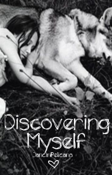 Discovering Myself