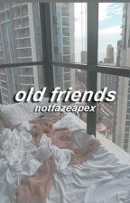 Old Friends | FaZe Apex by NotFaZeApex