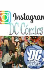 Instagram DC Cómics Universe #DcComicsAwards by EriHollmaraEvans