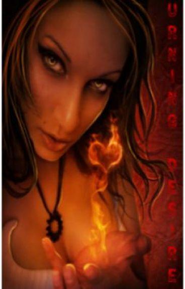 Burning Desires by cemthegirlonfire