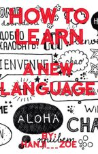 How To Learn A New Language by Desperados_Beer