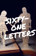 Sixty-One Letters by redheadvi