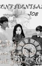 Confedential Job by kookiemonster_-