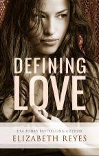 Defining Love by elizabethreyes__