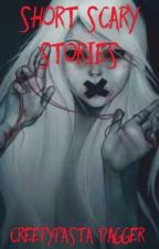 Short Scary Stories by meganproxy
