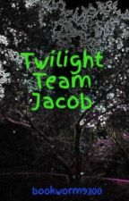 Twilight Team Jacob (on hold) by bookworm9300