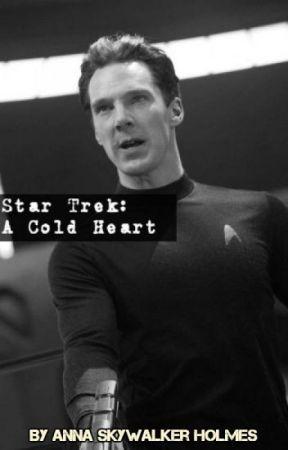 Star Trek: A Cold Heart ( Khan x Reader) by AnnaSkywalkerHolmes