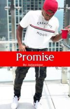 Promise | BOOK 1 by JadaUnique_