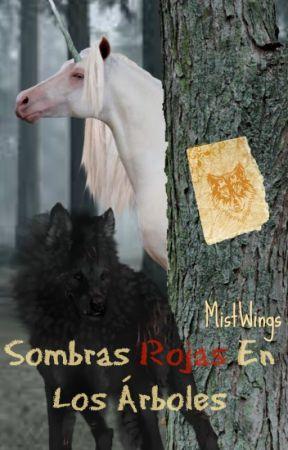 Sombras Rojas En Los Arboles by MistWings
