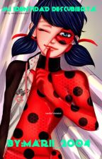 Mi identidad descubierta [#FanficsANaranja] by Marii_2004