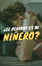 ¿El Playboy es mi niñero? #PIlluminati by Mayylachawsky