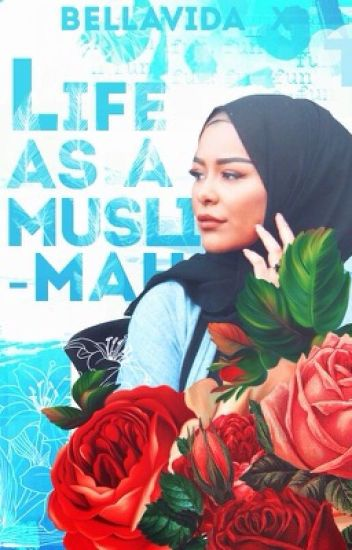 ~Life as a Muslimah~