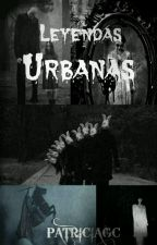 Leyendas Urbanas by Patricia3gc