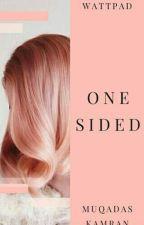 One Sided by AdventureGirl3