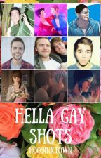 Hella Gay Shots by HoodiniClown