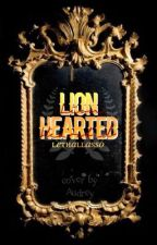 LIONHEARTED [ MB'S ] by lethallasso