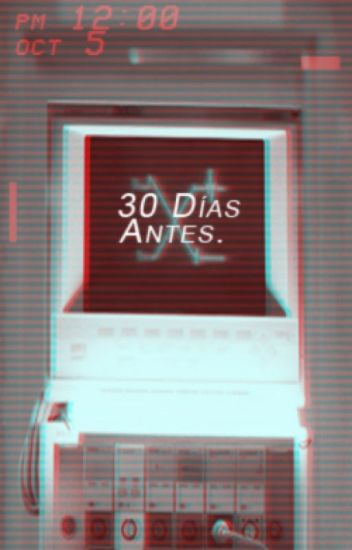 30 Días Antes [JooKyun]