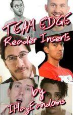 Team Edge Reader Inserts by IHazFandoms