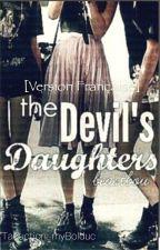 The Devil's Daughters [version française] by myBolduc