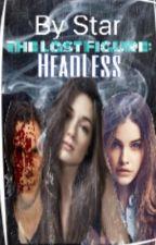 The last figure: Headless by Starcerisedarling