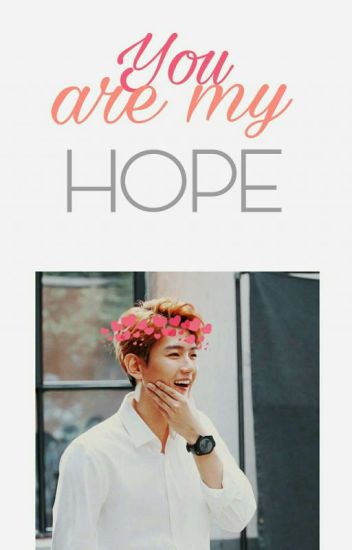 You Are My Hope// Baekhyun