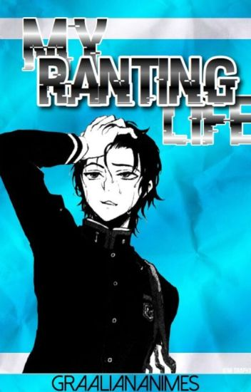 My Ranting Life