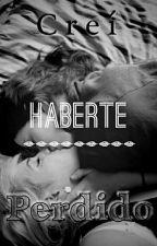 Creí Haberte Perdido by Marcos_E