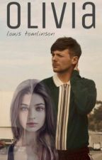 Olivia || Louis Tomlinson by anonymoo17