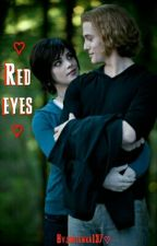 Red eyes ✔ by OtherPaperGirl
