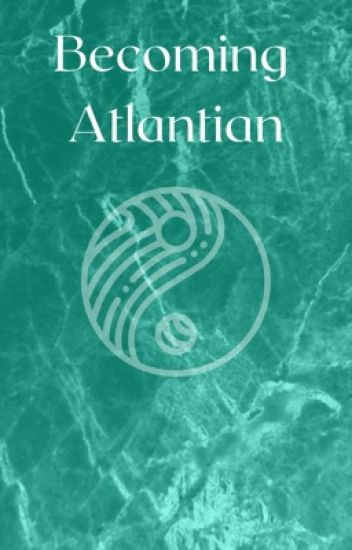 Becoming Atlantian