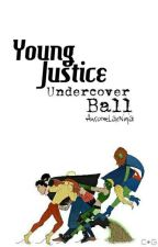Young Justice- Undercover Ball by AwesomeLaxNinja1