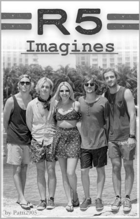 R5 Imagines by Patti2905